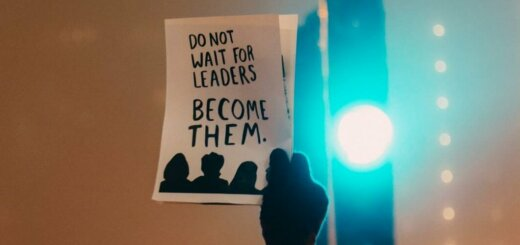 sign that reads: Do not wait for leaders become them.